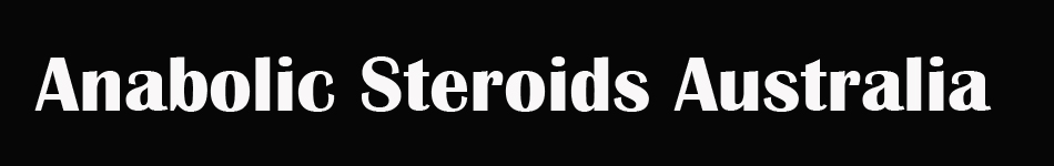 Anabolic Steroids Australia